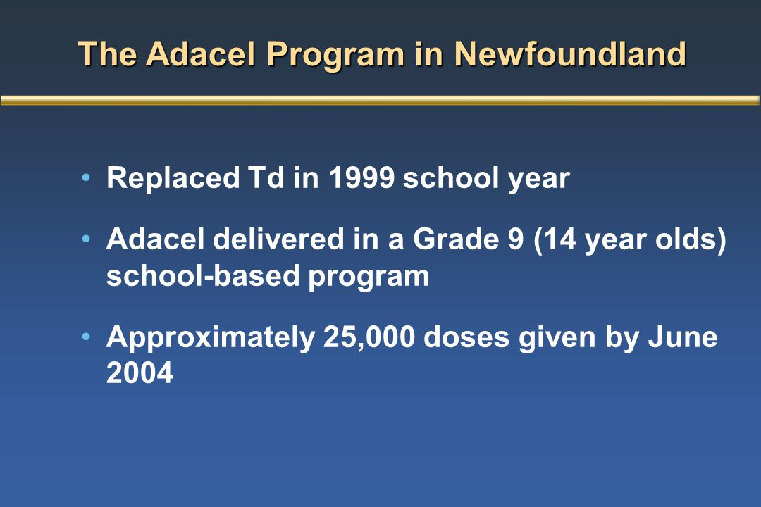 The Adacel Program in Newfoundland