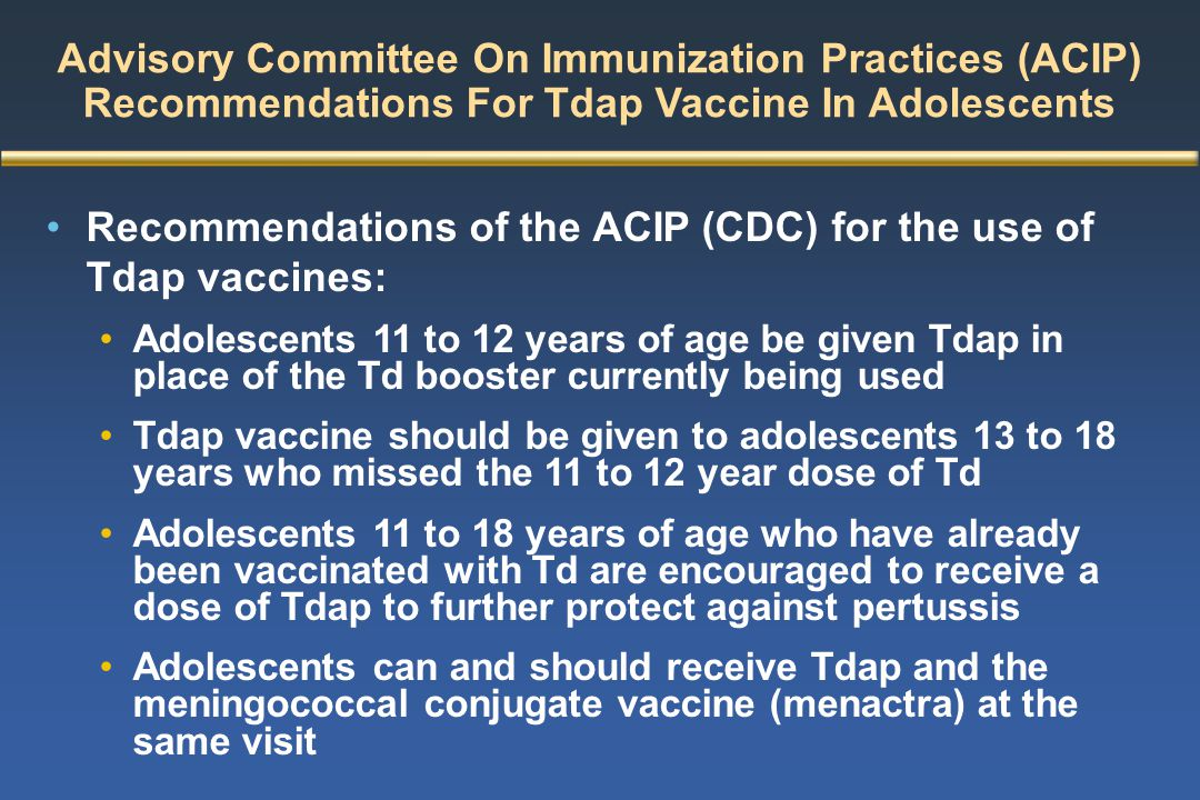 Recommendations of the ACIP (CDC) for the use of Tdap vaccines: