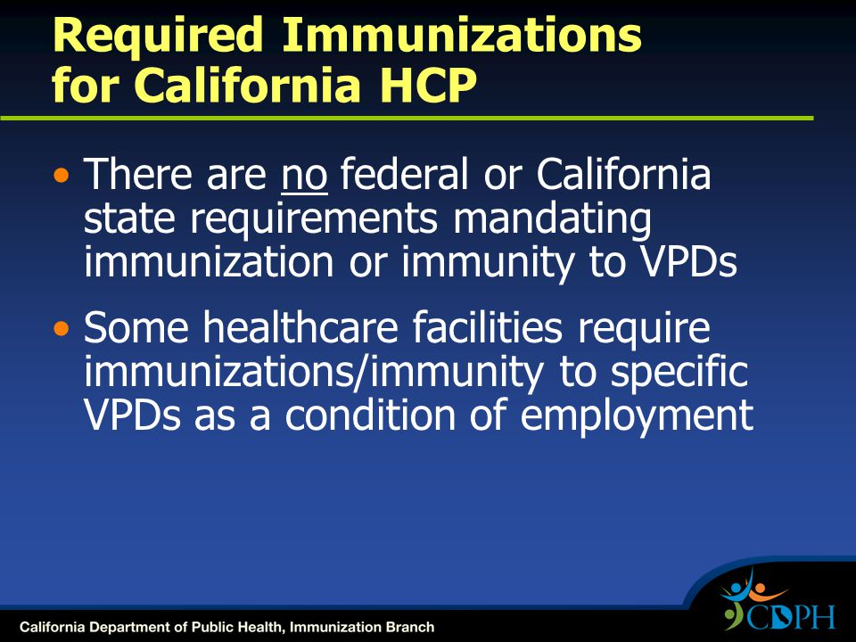 Required Immunizations for California HCP