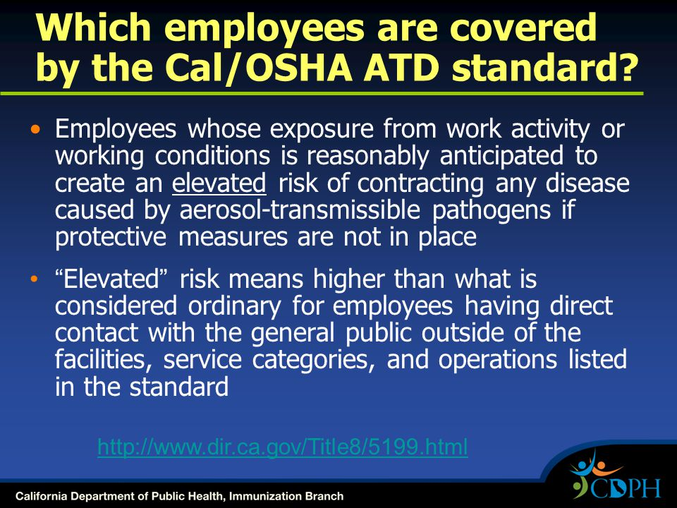 Which employees are covered by the Cal/OSHA ATD standard