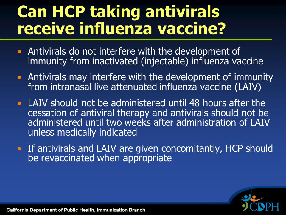 Can HCP taking antivirals receive influenza vaccine