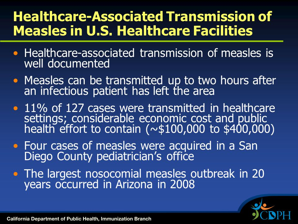 Healthcare-Associated Transmission of Measles in U. S