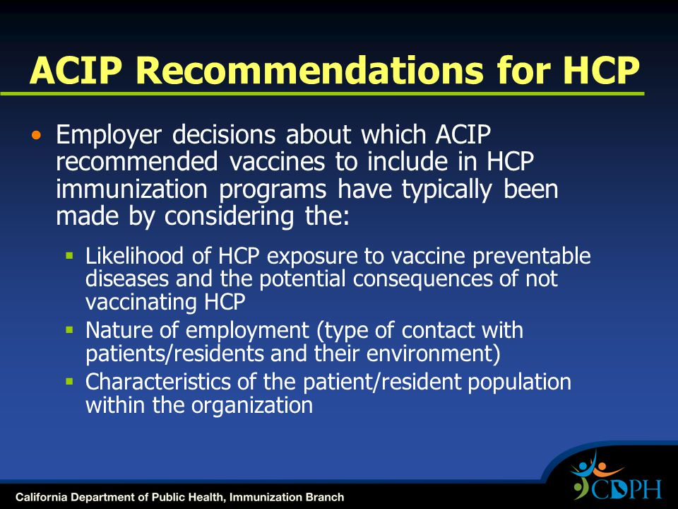 ACIP Recommendations for HCP