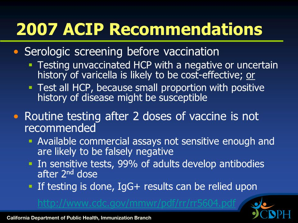 2007 ACIP Recommendations Serologic screening before vaccination