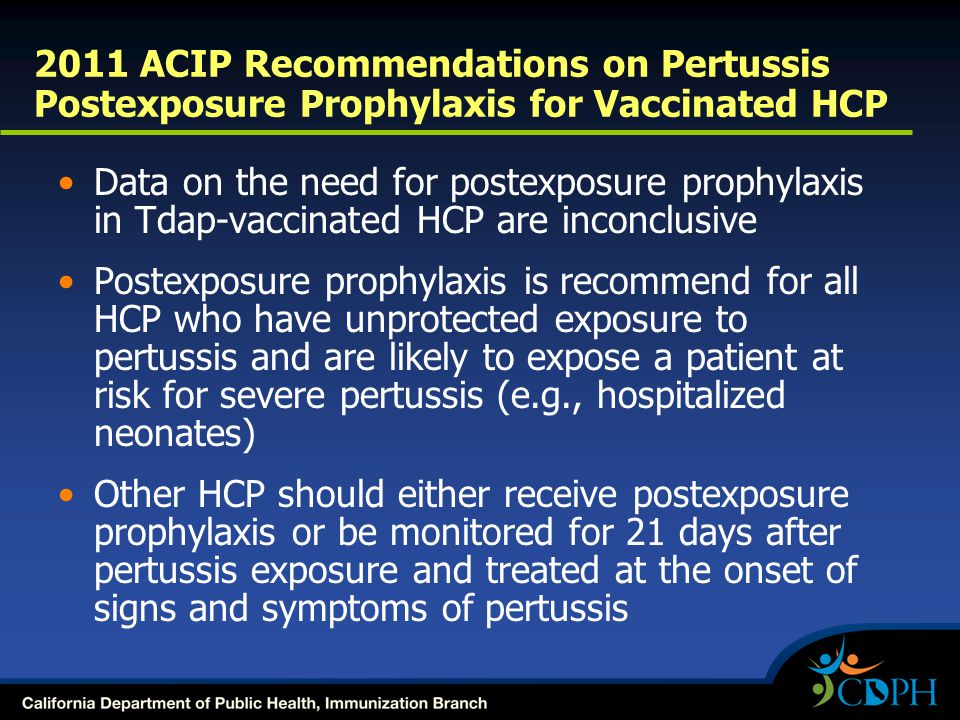 2011 ACIP Recommendations on Pertussis Postexposure Prophylaxis for Vaccinated HCP