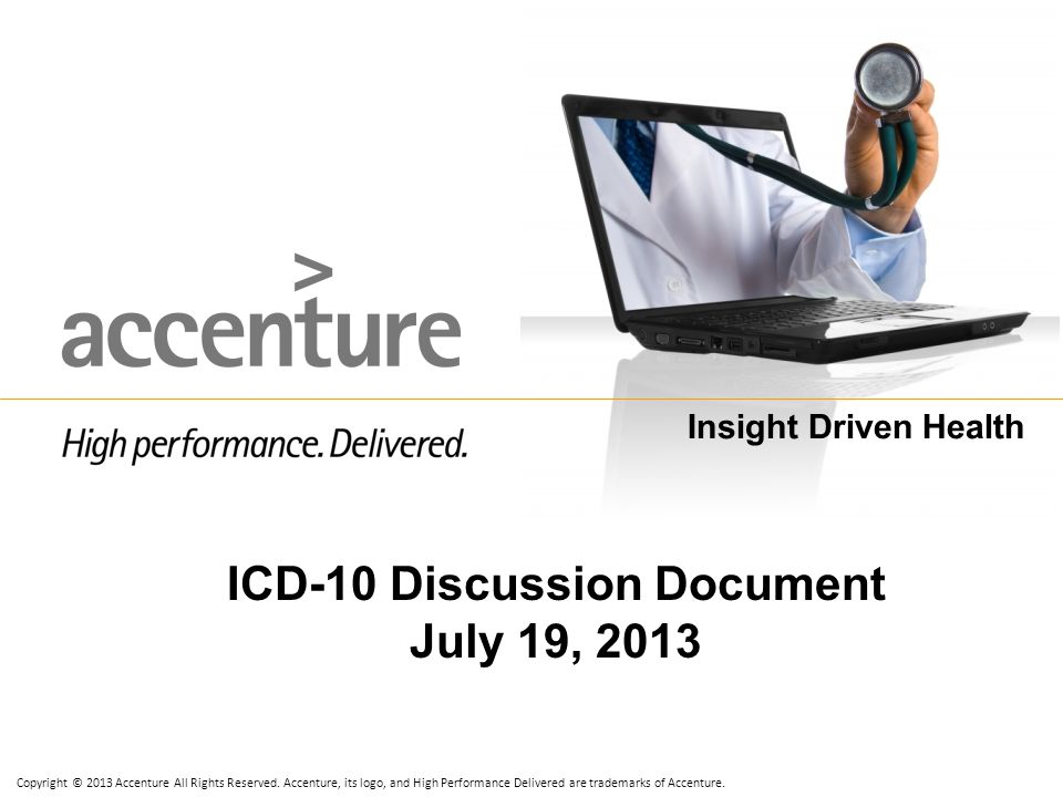 ICD-10 Discussion Document July 19, 2013