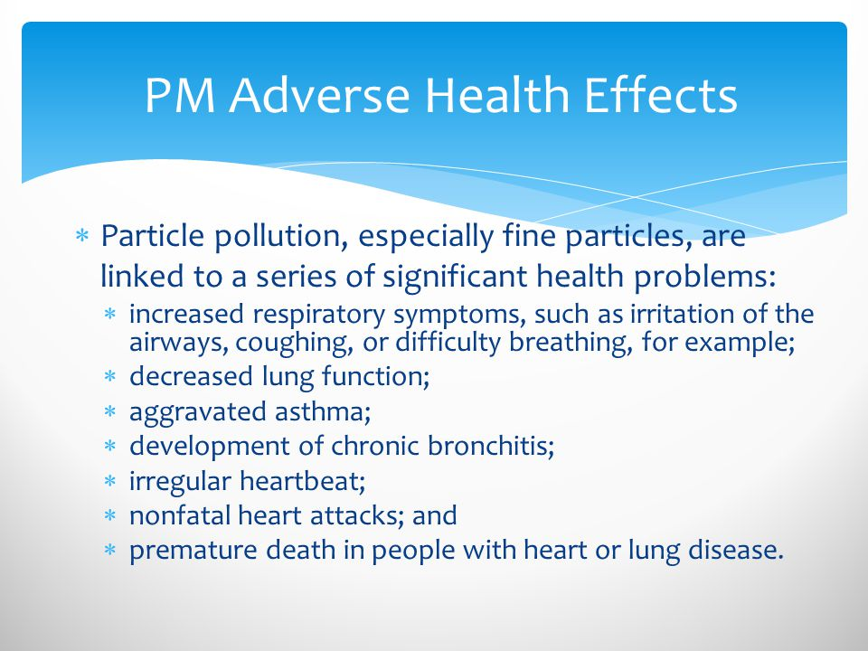 PM Adverse Health Effects