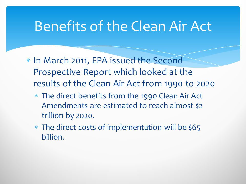 Benefits of the Clean Air Act
