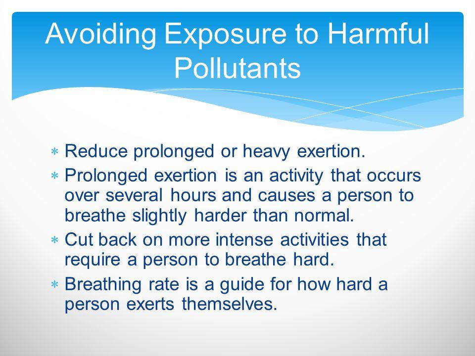 Avoiding Exposure to Harmful Pollutants