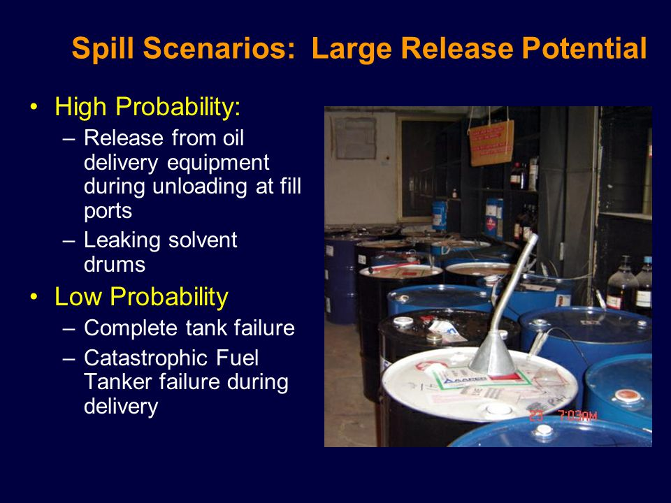 Spill Scenarios: Large Release Potential