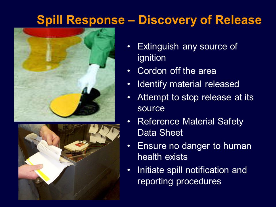 Spill Response – Discovery of Release