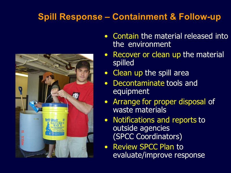 Spill Response – Containment & Follow-up