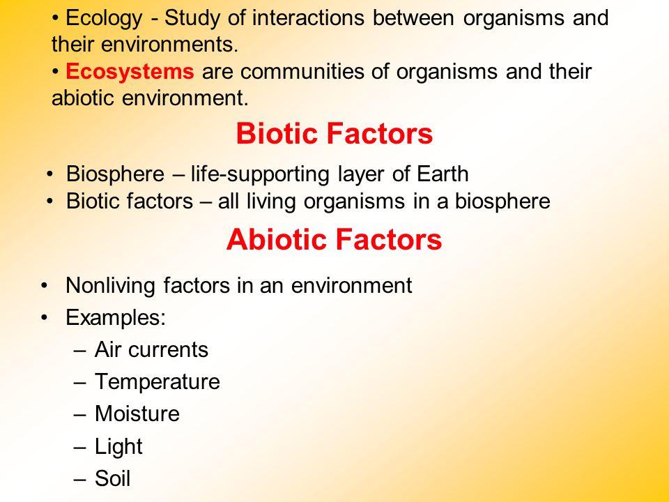 Biotic Factors Abiotic Factors