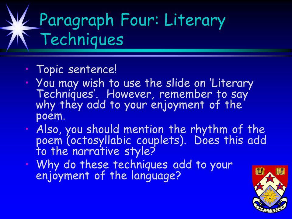 Paragraph Four: Literary Techniques