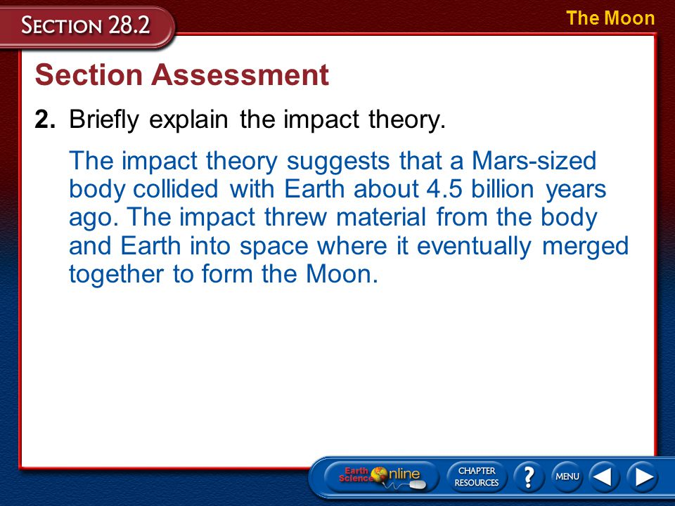 Section Assessment 2. Briefly explain the impact theory.