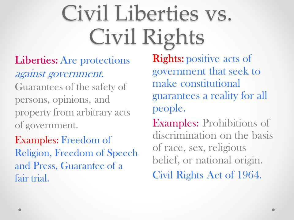 Civil Liberties vs. Civil Rights