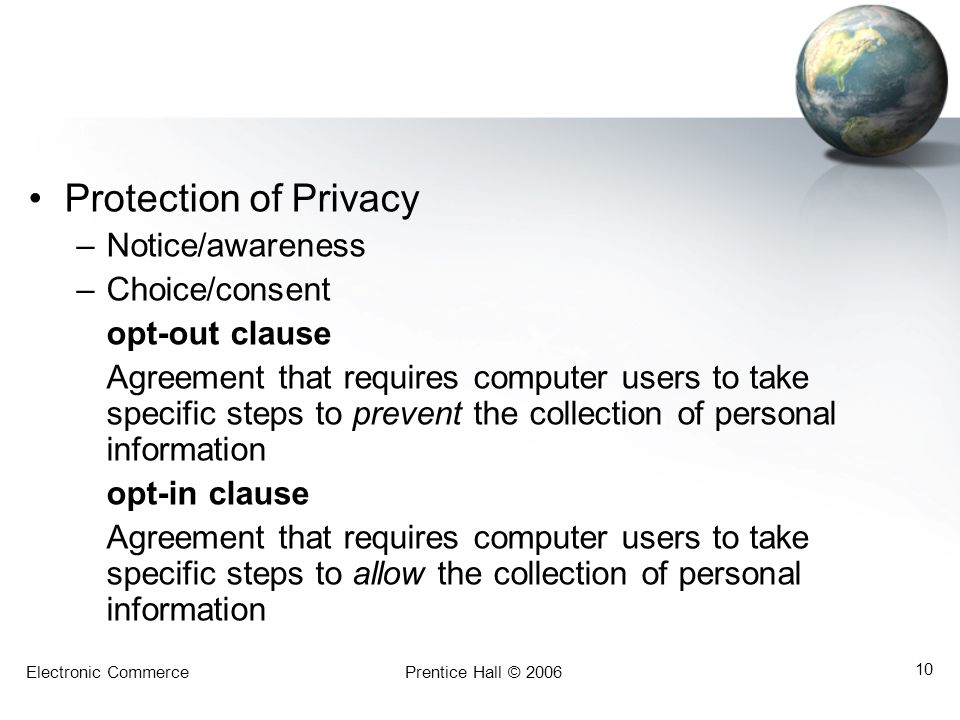 Protection of Privacy Notice/awareness Choice/consent opt-out clause
