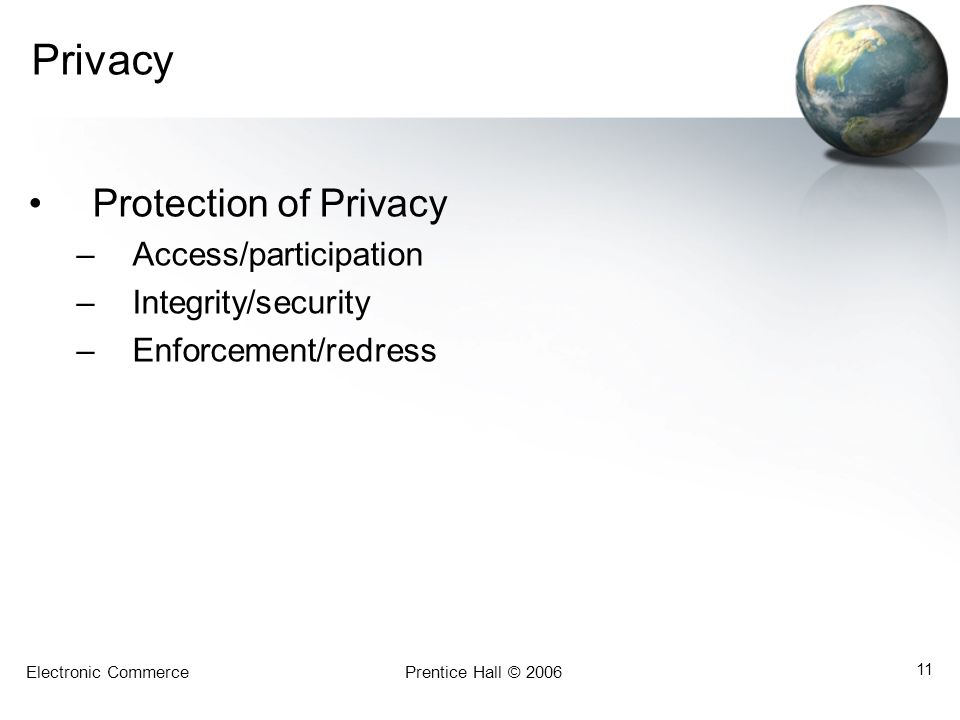 Privacy Protection of Privacy Access/participation Integrity/security