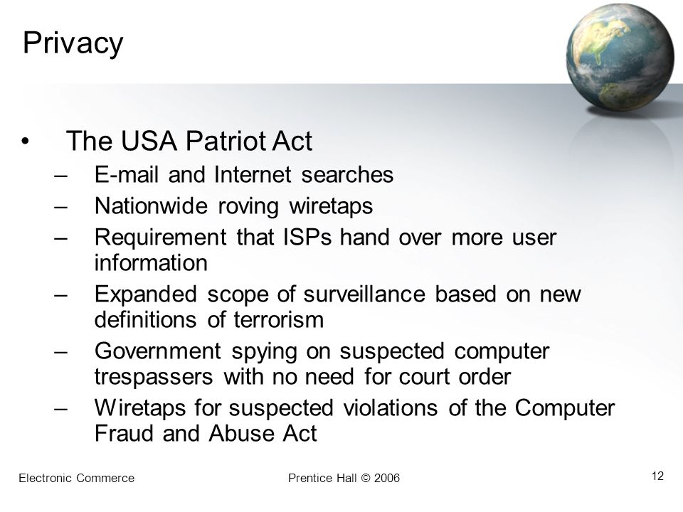 Privacy The USA Patriot Act E-mail and Internet searches