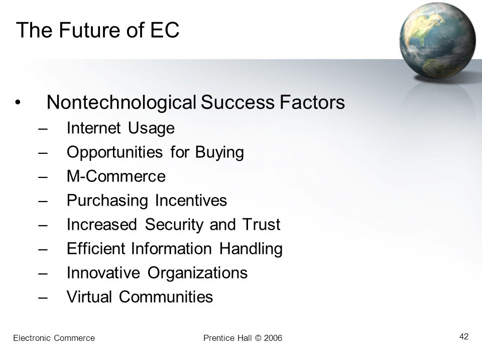 The Future of EC Nontechnological Success Factors Internet Usage