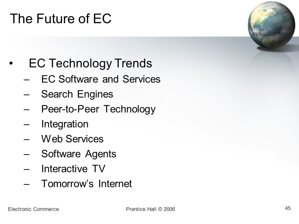 The Future of EC EC Technology Trends EC Software and Services