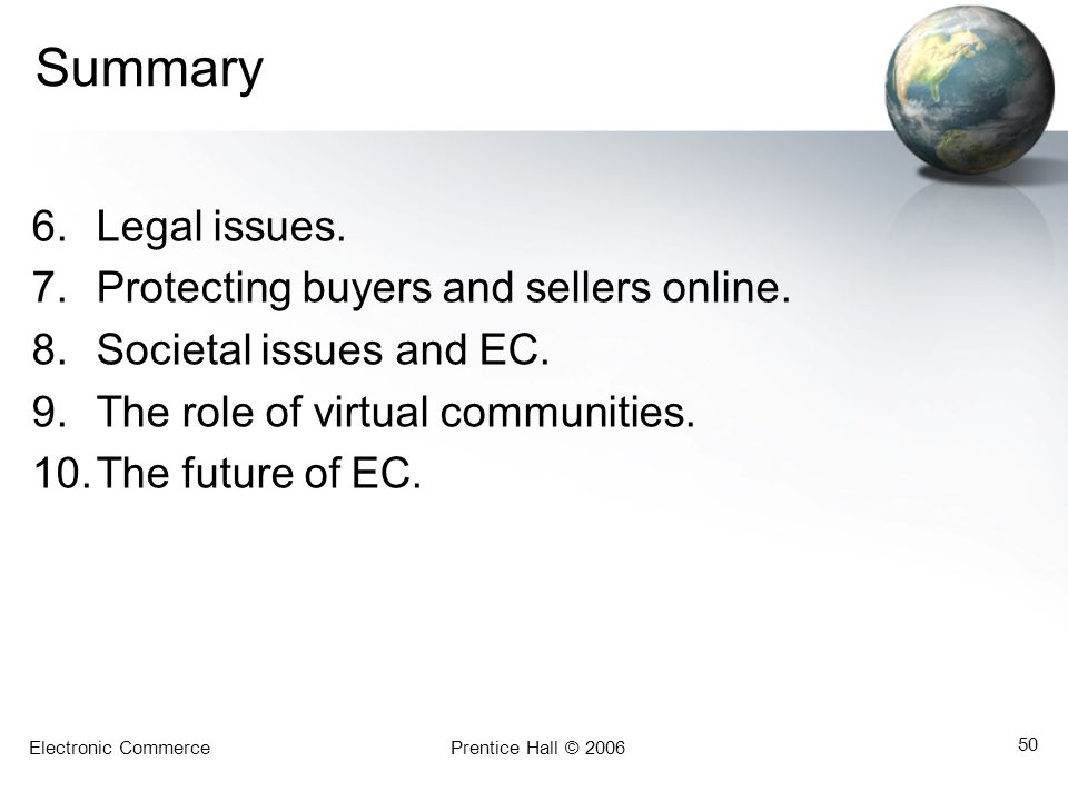 Summary Legal issues. Protecting buyers and sellers online.