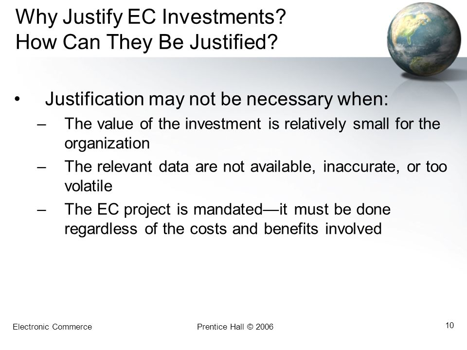 Why Justify EC Investments How Can They Be Justified