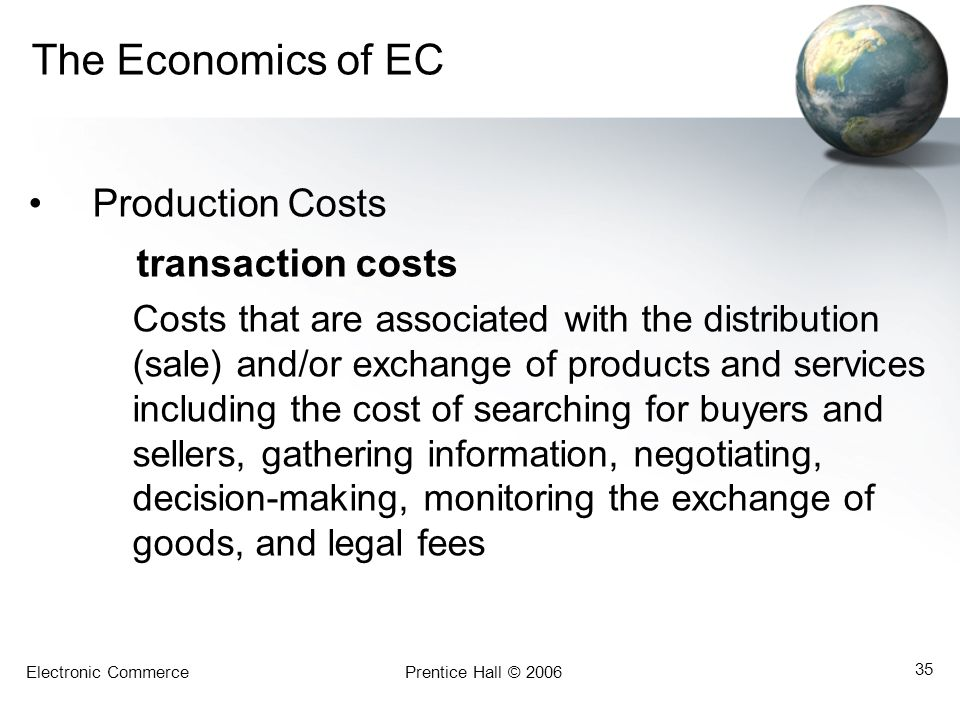 The Economics of EC transaction costs Production Costs