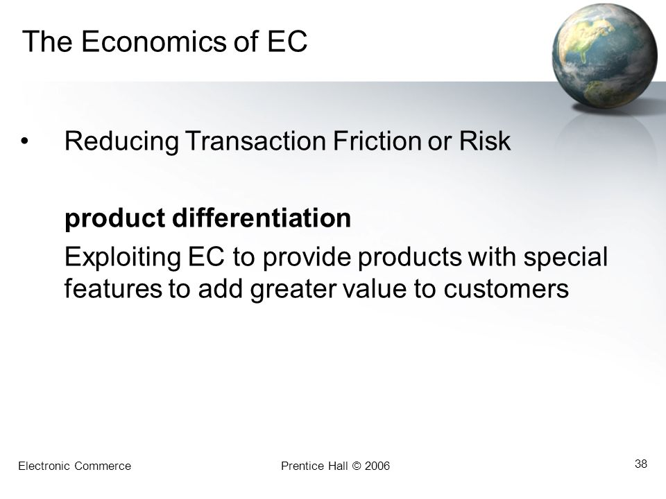 The Economics of EC Reducing Transaction Friction or Risk