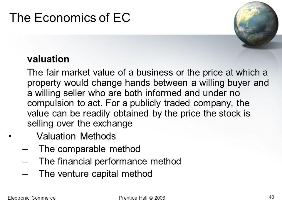 The Economics of EC valuation