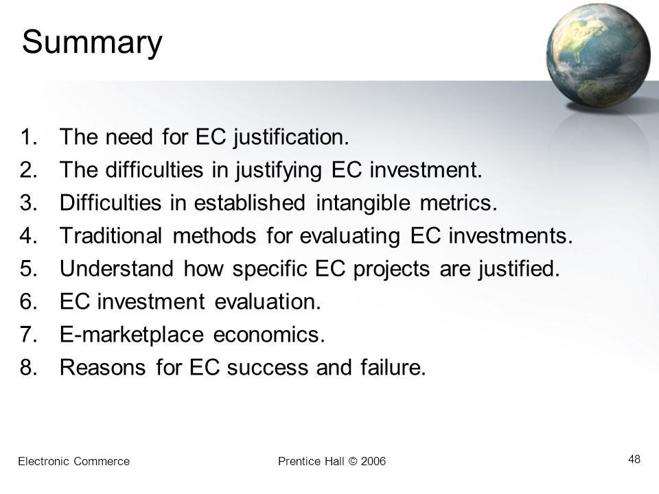 Summary The need for EC justification.