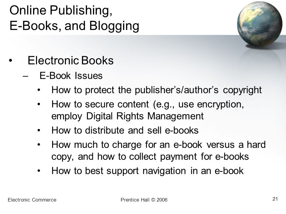 Online Publishing, E-Books, and Blogging