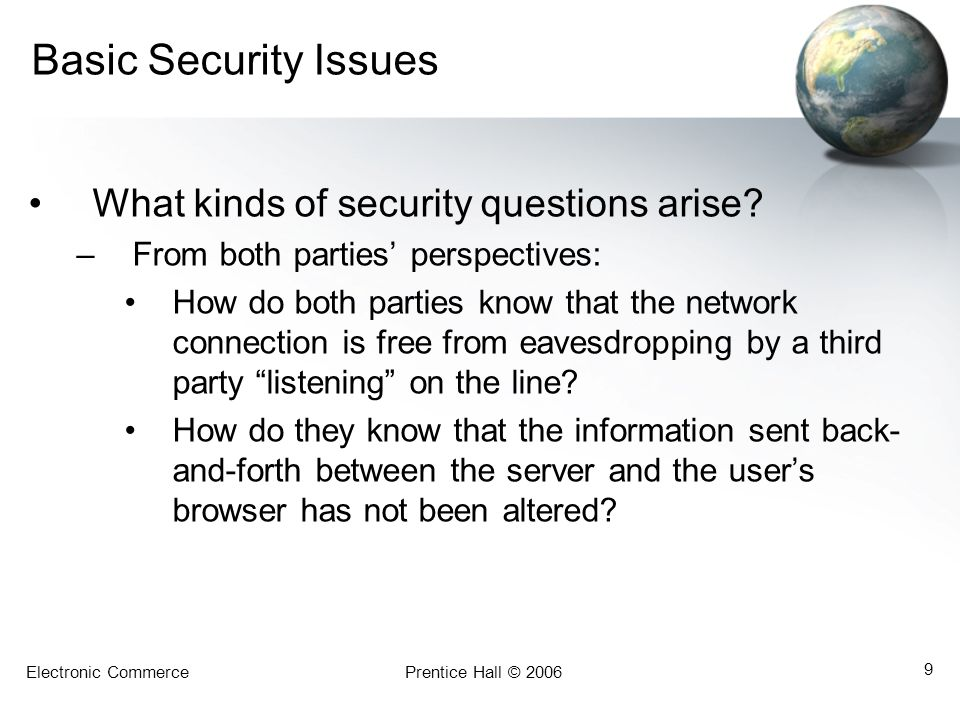 Basic Security Issues What kinds of security questions arise