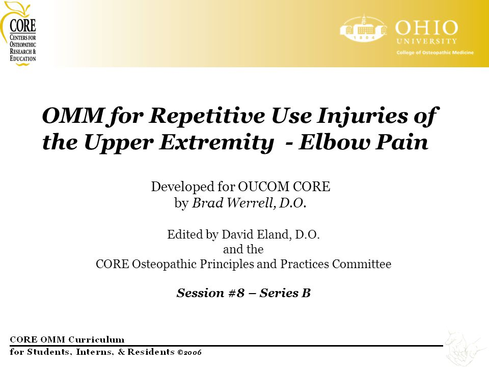 OMM for Repetitive Use Injuries of the Upper Extremity - Elbow Pain