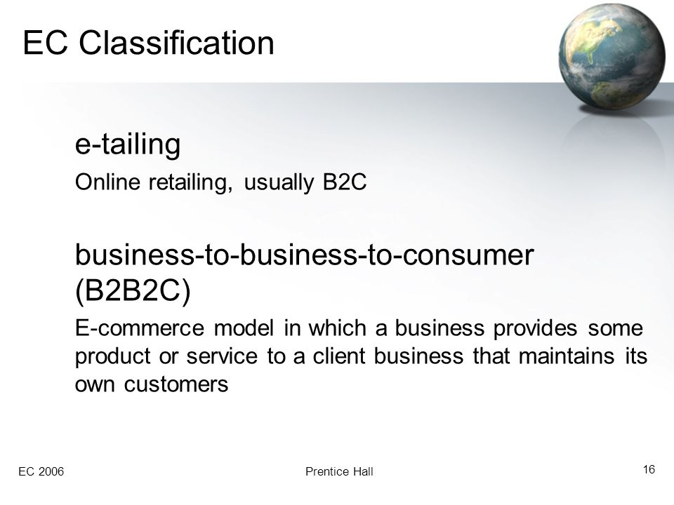 EC Classification e-tailing business-to-business-to-consumer (B2B2C)