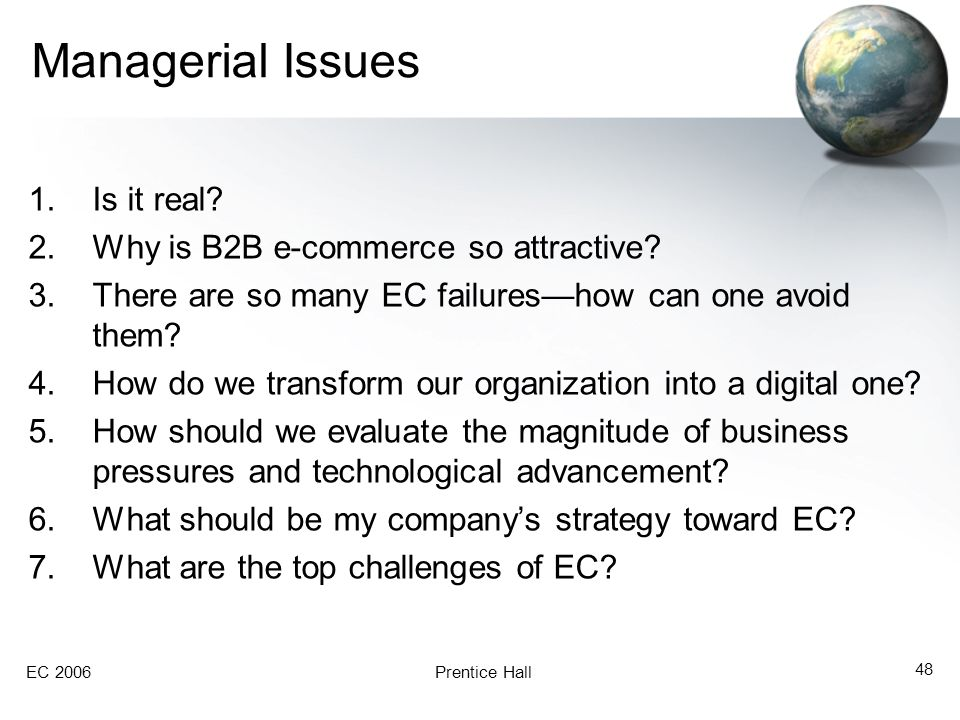 Managerial Issues Is it real Why is B2B e-commerce so attractive