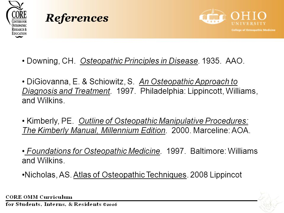 References Downing, CH. Osteopathic Principles in Disease. 1935. AAO.