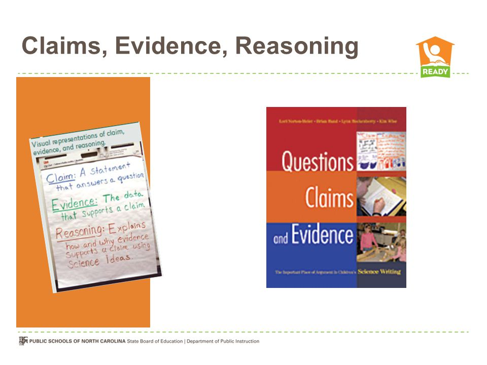 Claims, Evidence, Reasoning