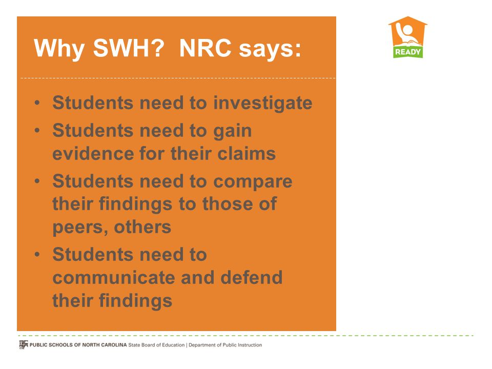 Why SWH NRC says: Students need to investigate