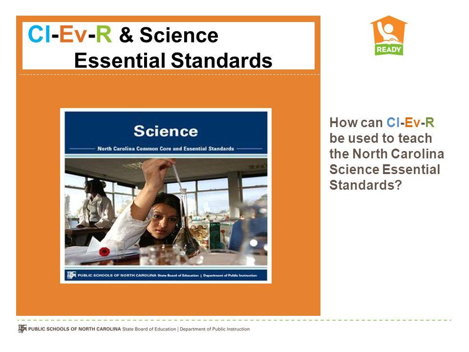 Cl-Ev-R & Science Essential Standards