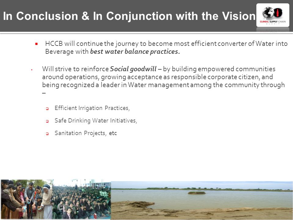 In Conclusion & In Conjunction with the Vision…