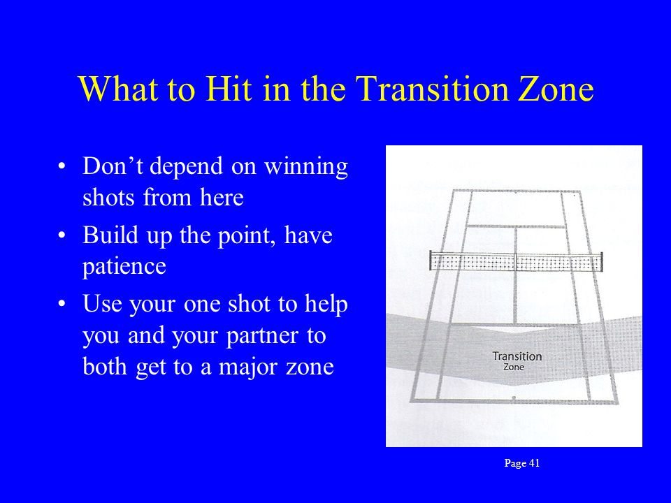 What to Hit in the Transition Zone