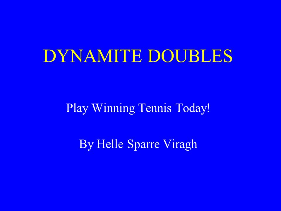 Play Winning Tennis Today! By Helle Sparre Viragh