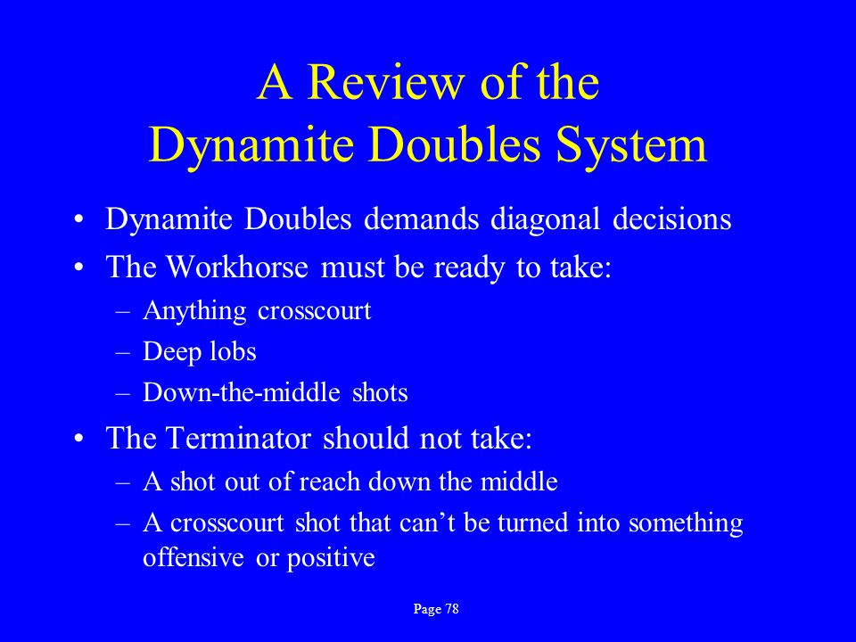 A Review of the Dynamite Doubles System