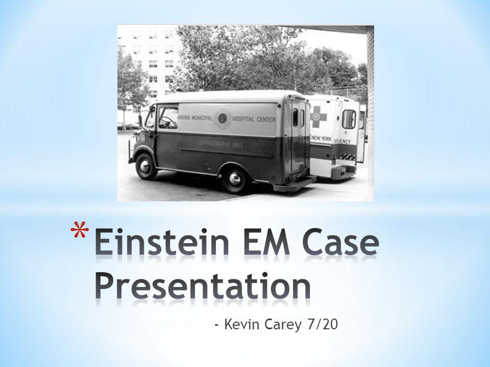 Einstein EM Case Presentation