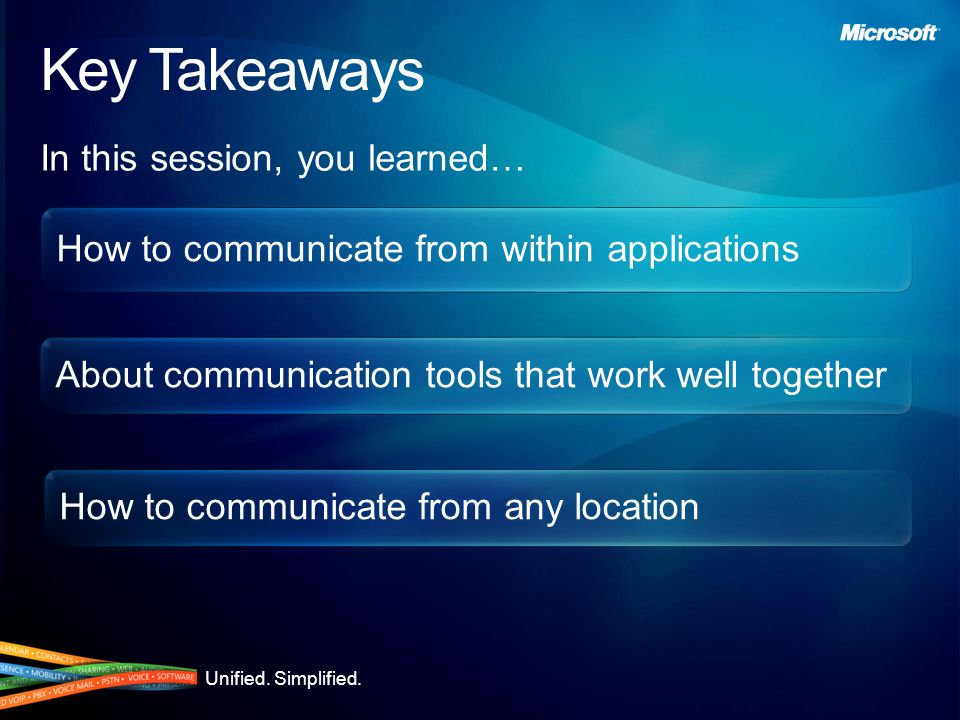 Key Takeaways In this session, you learned…