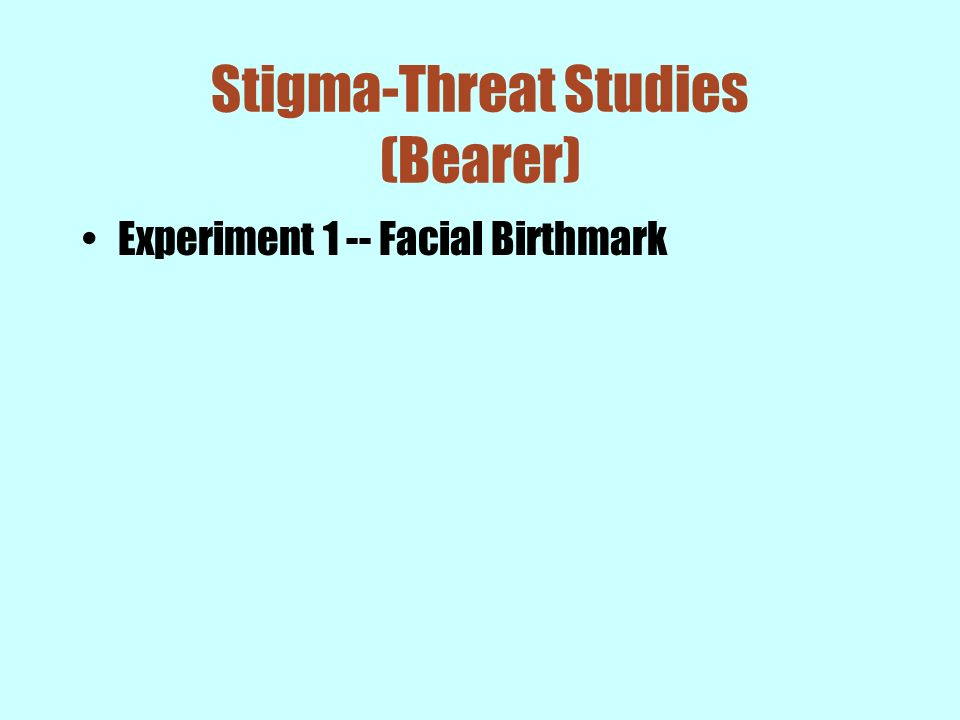 Stigma-Threat Studies (Bearer)