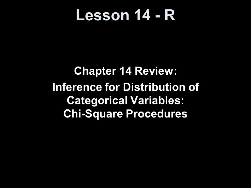 Lesson 14 - R Chapter 14 Review: