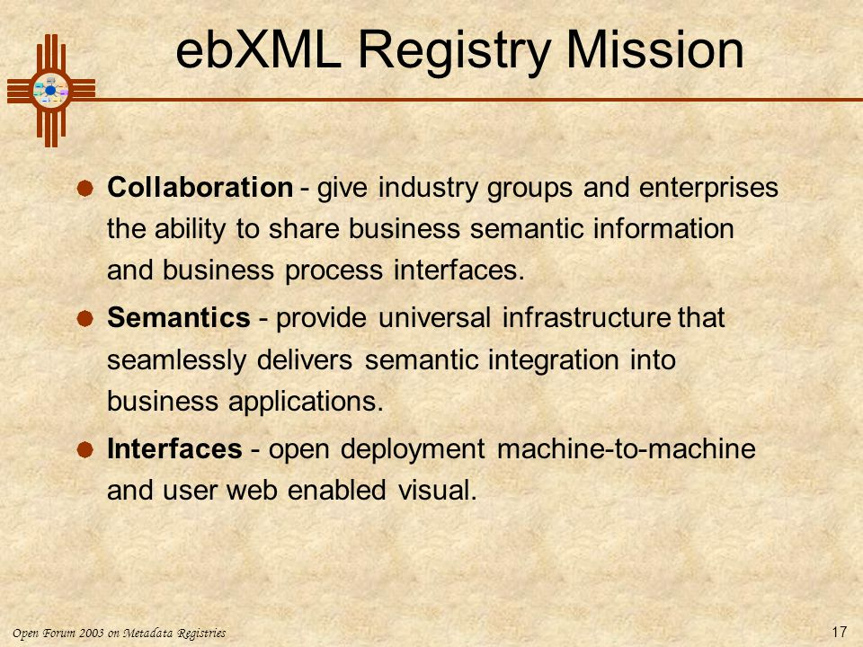ebXML Registry Mission