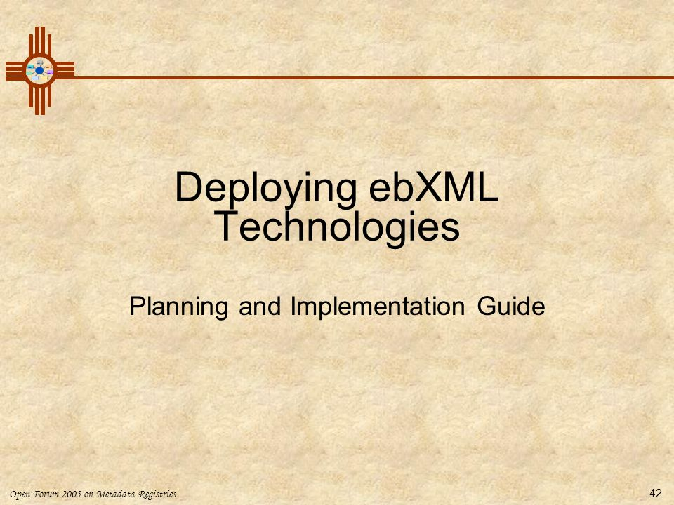 Deploying ebXML Technologies